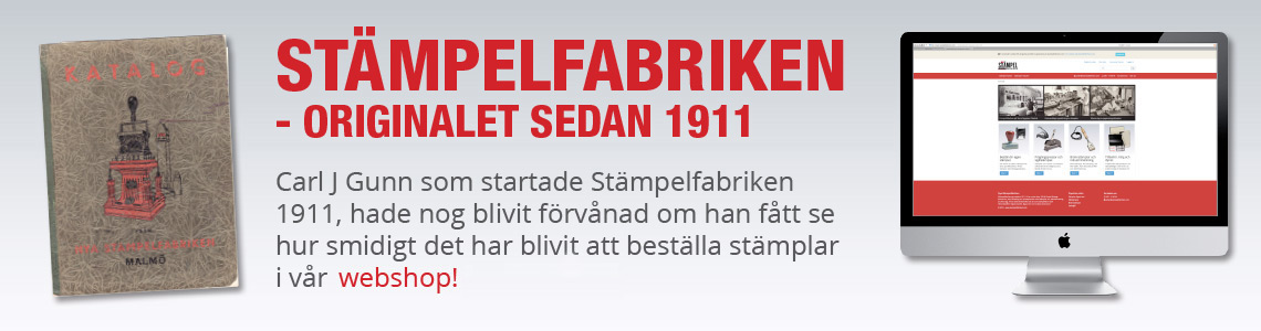Stampelfabriken - Originalet sedan 1911